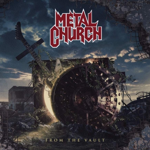 Metal Church - From the Vault (2020)
