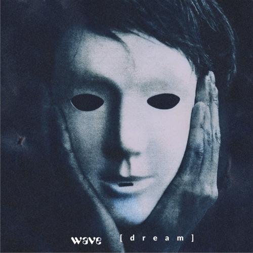 Wave - Dream (2020)