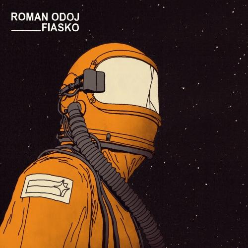 Roman Odoj - Fiasco (2020)