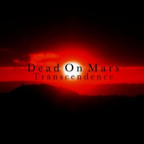 Dead On Mars - Transcendence (2020)