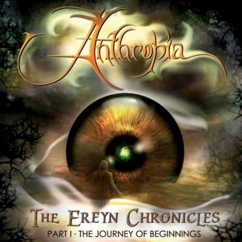 Anthropia - Тhе Еrеуn Сhrоniсlеs Рt.I: Тhе Jоurnеу Оf Веginning (2006)