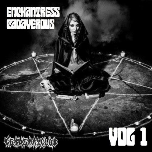 Enchantress Cadaverous - Vol. 1 (2020)