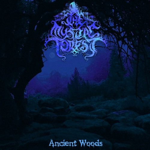The Mystic Forest - Ancient Woods (2020)