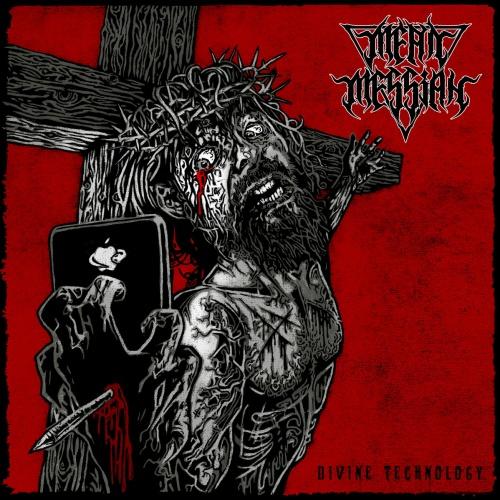 Mean Messiah - Divine Technology (2020)