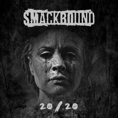 Smackbound - 20/20 (2020)