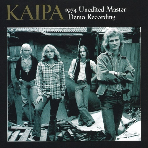 Kaipa - 1974 Unedited Master Demo Recording (Limited Edition) (2005)
