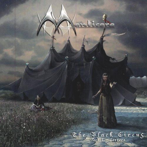 Manticora - Тhе Вlасk Сirсus Рt.1: Lеttеrs (2006)