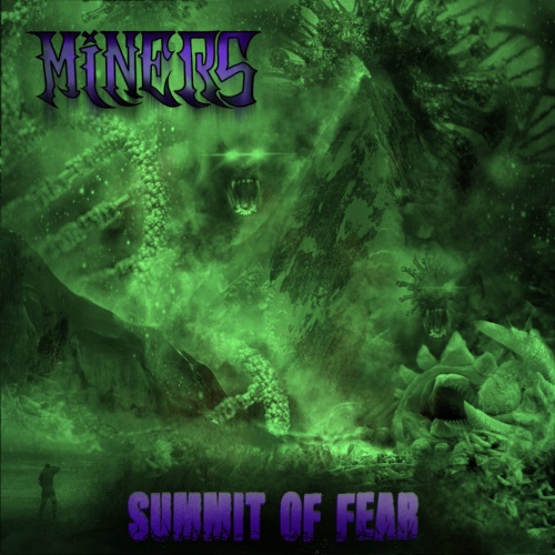 Miners - Summit of Fear (2020)