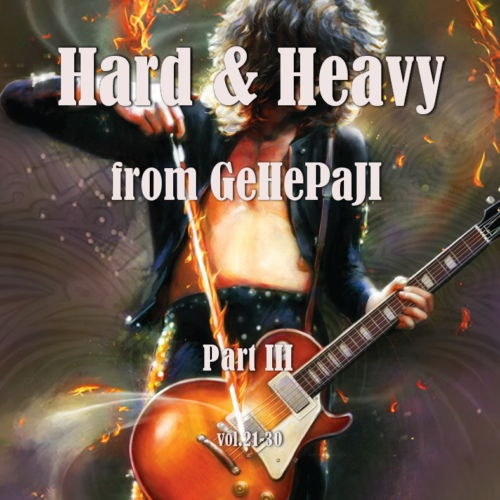 Various Artists - HARD & HEAVY VOL.21-30 (2020)