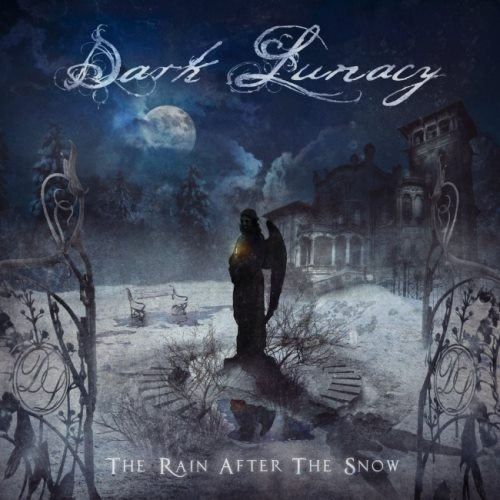 Dark Lunacy - Тhе Rаin Аftеr Тhе Snоw (2016)