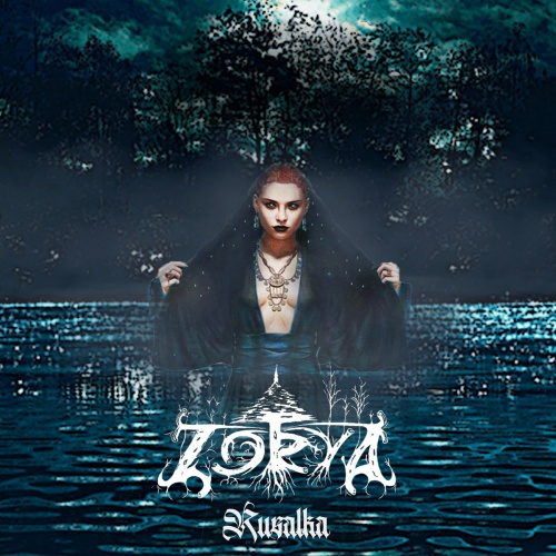 Zorya - Rusalka (2020)