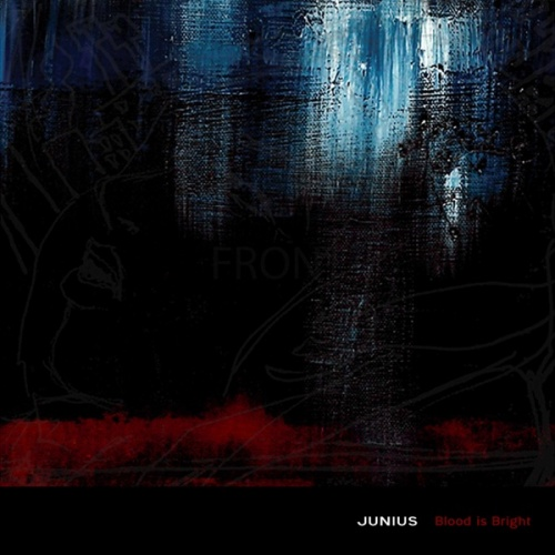 JUNIUS - Blood Is Bright (Remastered) (2020)
