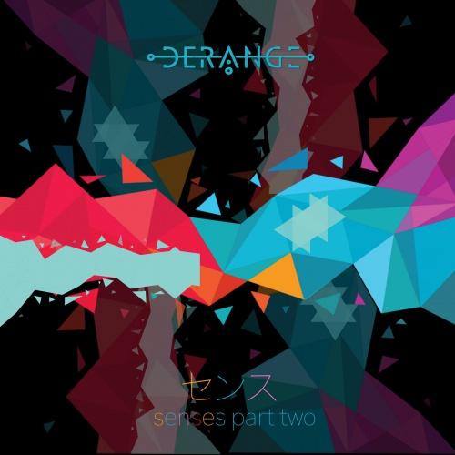 Derange - Senses, Pt. 2 (EP) (2020)