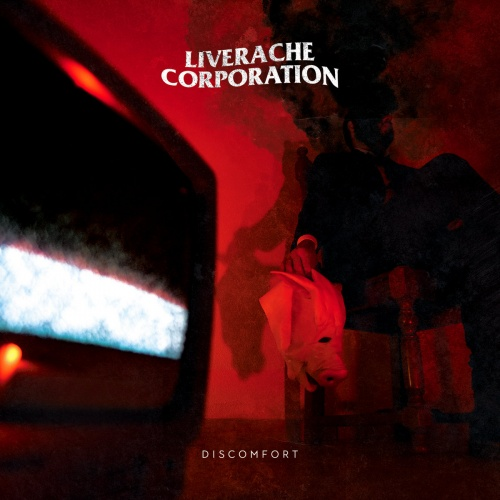 Liverache Corporation - Discomfort (2020)
