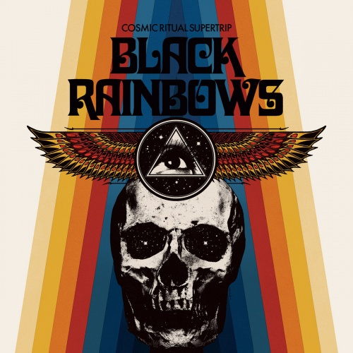 Black Rainbows - Cosmic Ritual Supertrip (2020)