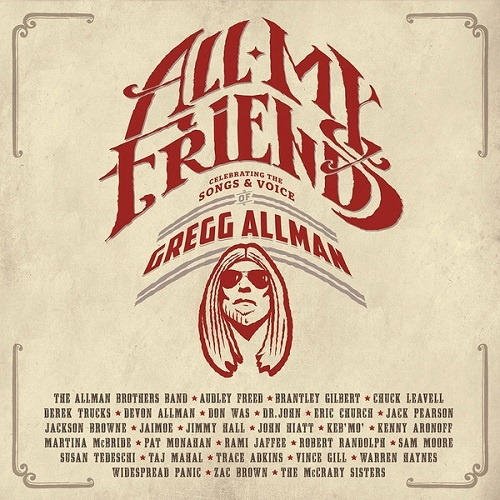 VA - All My Friends: Celebrating The Songs & Voice Of Gregg Allman (2014)