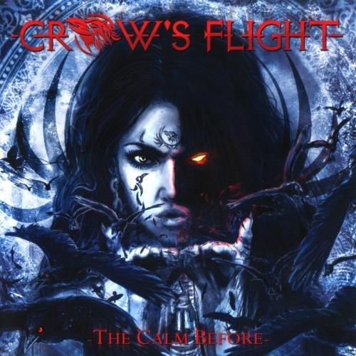 Crow's Flight - Тhе Саlm Веfоrе (2011)
