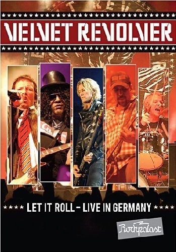 Velvet Revolver - Let It Roll - Live In Germany 2008 (2012)