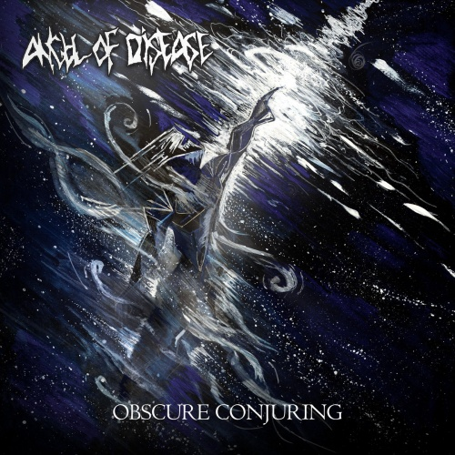 Angel of Disease - Obscure Conjuring (2020)