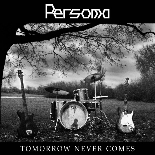Persoma - Tomorrow Never Comes (2020)