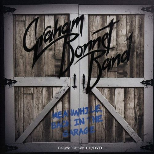 Graham Bonnet Band - Meanwhile, Back In The Garage (2018)