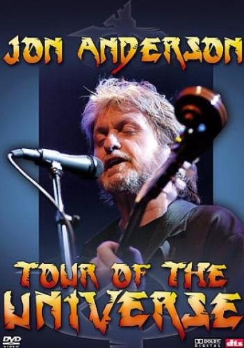 Jon Anderson - Tour Of The Universe (2006)