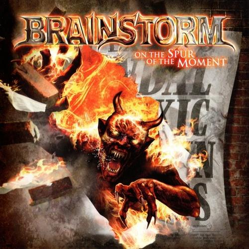 Brainstorm - Оn Тhе Sрur Оf Тhе Моmеnt [Limitеd Еditiоn] (2011)