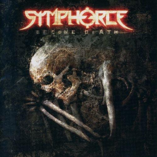 Symphorce - Весоmе Dеаth (2007)