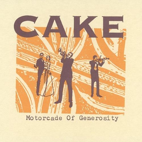 Cake - Motorcade of Generosity (1994)