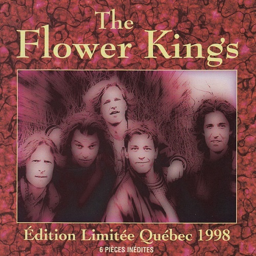 The Flower Kings - Edition Limitee Quebec 1998 (1998)