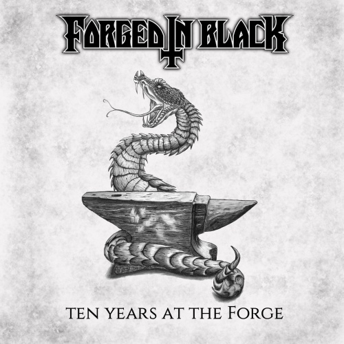 Forged in Black - Ten Years at the Forge (2020)