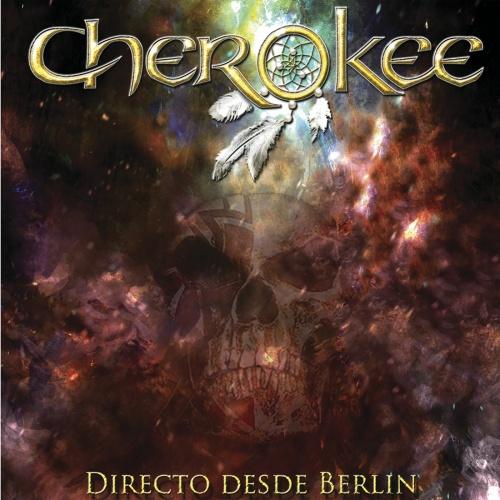 Cherokee - Directo Desde Berlin (2020)
