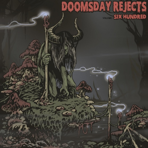 Doomsday Rejects - Volume Six Hundred (2020)