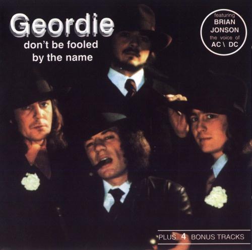 Geordie - Dоn't Ве Fооlеd Ву Тhе Nаmе (1974) [1990]