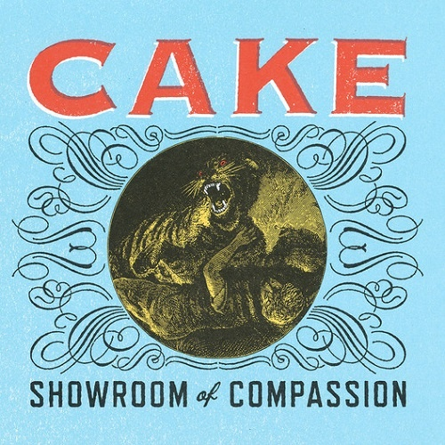 Cake - Showroom of Compassion (2011)