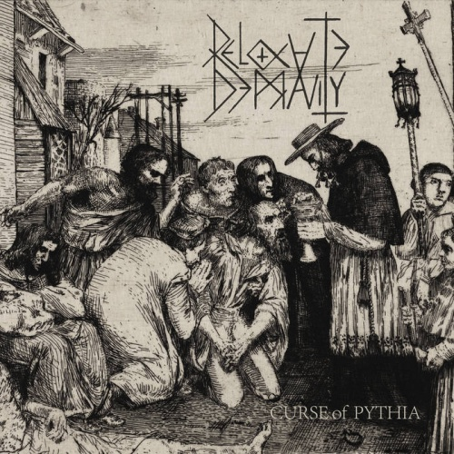Relocate Depravity - Curse of Pythia (2020)