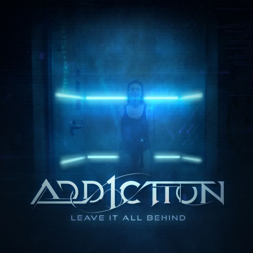Add1ction - Leave It All Behind (2020)