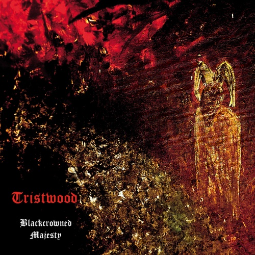 Tristwood - Blackcrowned Majesty (2020)