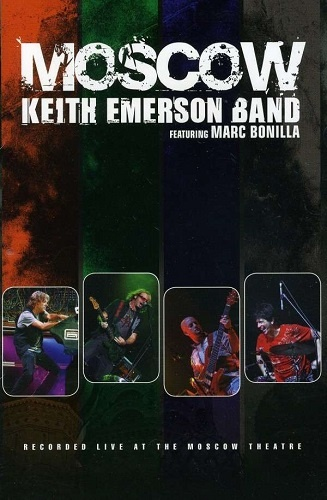 Keith Emerson Band - Moscow 2008 (2011)
