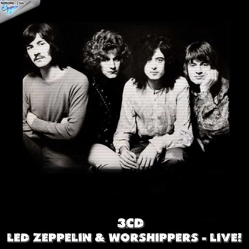 Various Artists - LED ZEPPELIN & WORSHIPPERS – LIVE! (3CD) (2020)