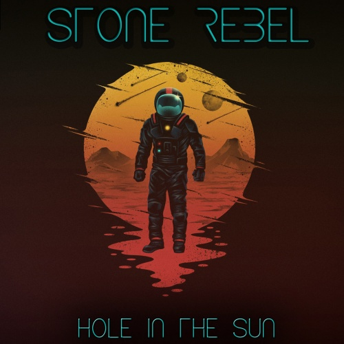 Stone Rebel - Hole In The Sun (2020)