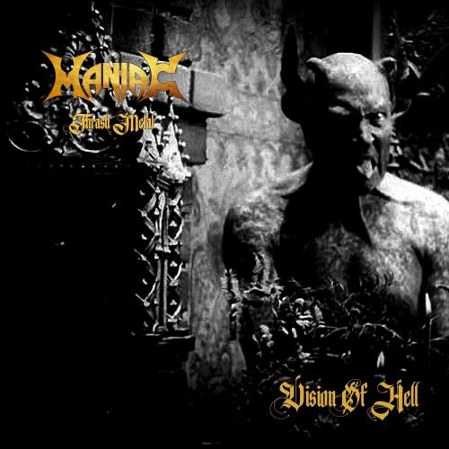Maniac Thrash Metal - VISION OF HELL (2020)