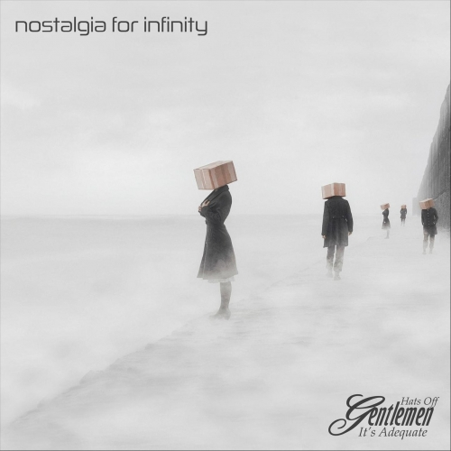 Hats Off Gentlemen It's Adequate - Nostalgia for Infinity (2020)
