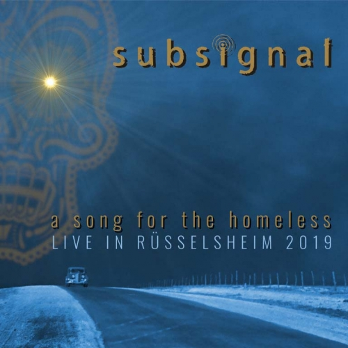 Subsignal - A Song for the Homeless (Live in Rüsselsheim 2019) (2020)