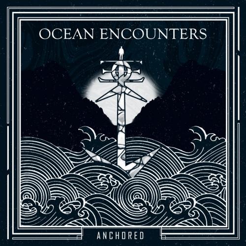 Ocean Encounters - Anchored (2020)