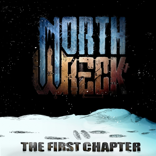 Northwreck - The First Chapter (2020)