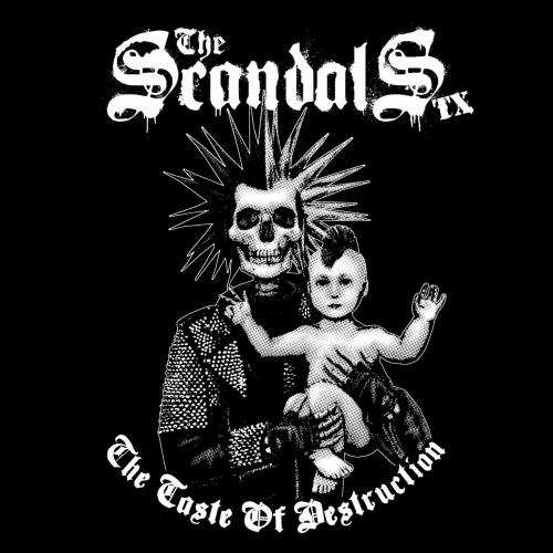 The Scandals TX - The Taste of Destruction (2020)
