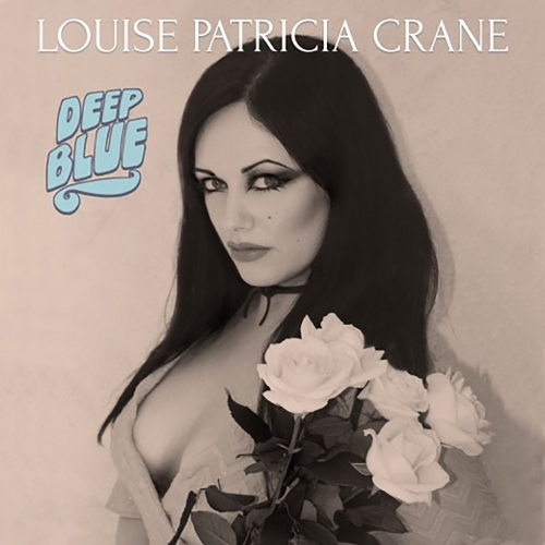Louise Patricia Crane - Deep Blue (2020)