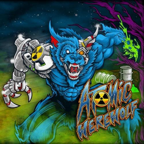 Atomic Werewolf - Atomic Werewolf (2020)