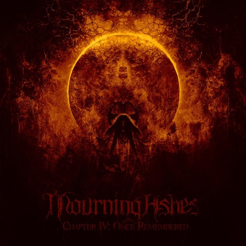 Mourning Ashes - Chapter IV: Once Remembered (2020)